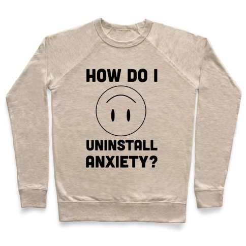 How Do I Uninstall Anxiety Pullover