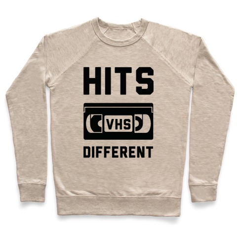 Hits Different VHS Pullover