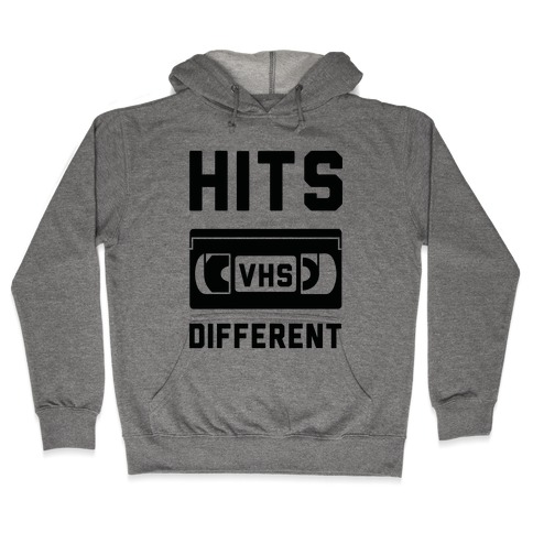 Hits Different VHS Hooded Sweatshirt