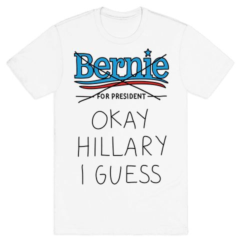 Okay Hillary I Guess Mens T-Shirt