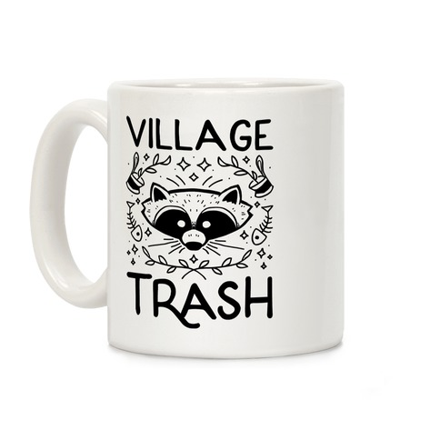Village Trash Coffee Mug