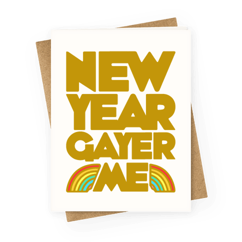 New Year Gayer Me Greeting Card