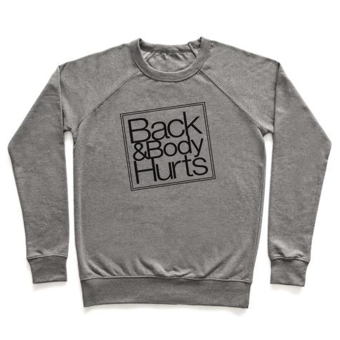 Back & Body Hurts Parody Pullover