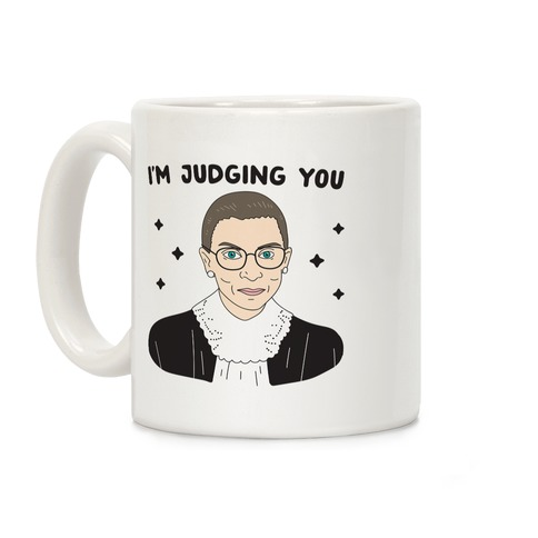 I'm Judging You (Ruth Bader Ginsburg) Coffee Mug
