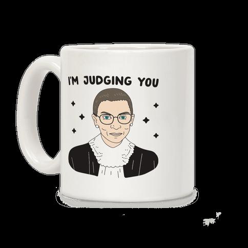 I'm Judging You (Ruth Bader Ginsburg) Coffee Mug