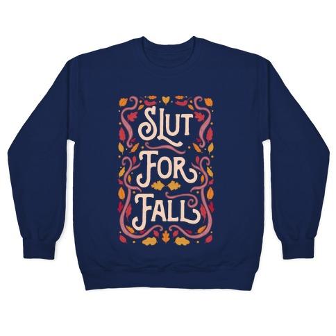 Slut For Fall Pullover