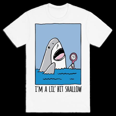 I'm A Lil' Bit Shallow Mens T-Shirt