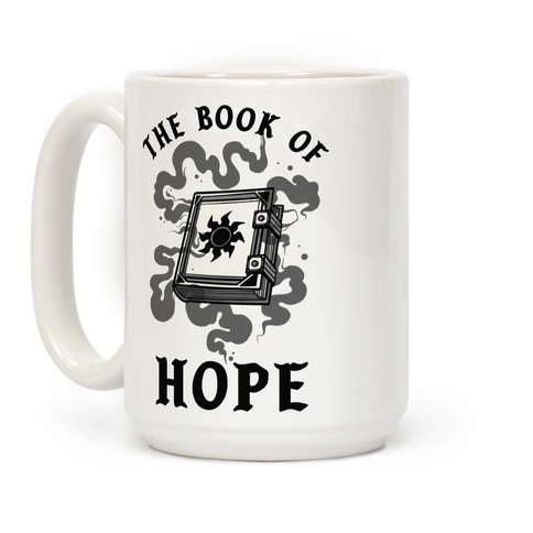 The Book Of Hope White Magic Coffee Mug