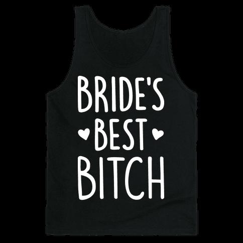 Bride's Best Bitch Tank Top