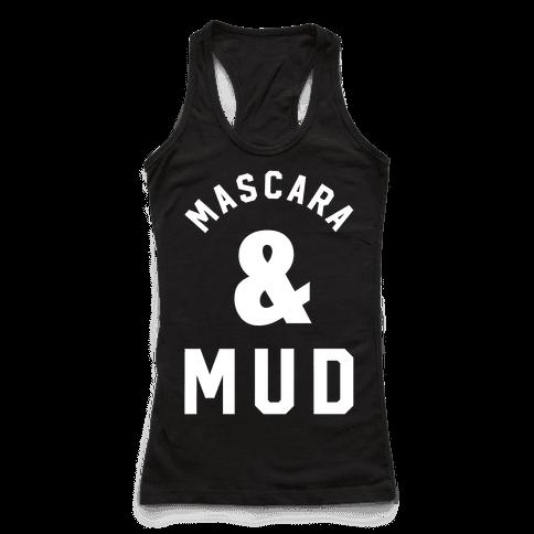 Mascara and Mud
