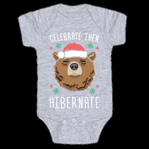 Celebrate Then Hibernate Baby One-Piece