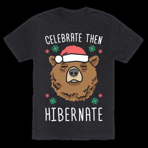 Celebrate Then Hibernate