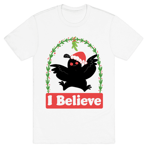 I Believe - Christmas Mothman  Mens T-Shirt