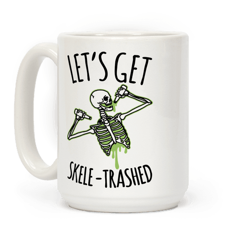 Let's Get Skele-trashed