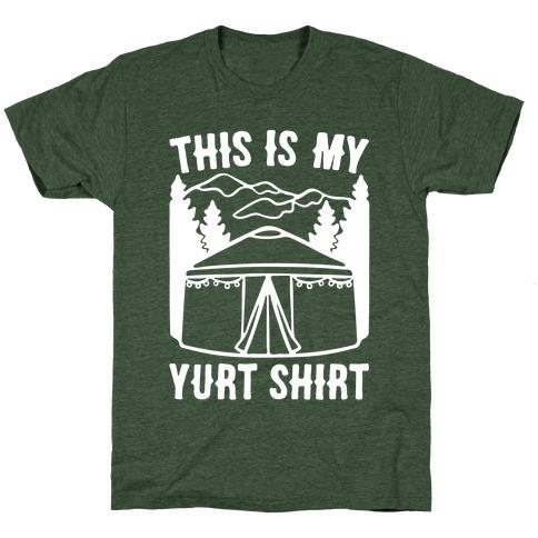 This Is My Yurt Shirt White Print T-Shirt