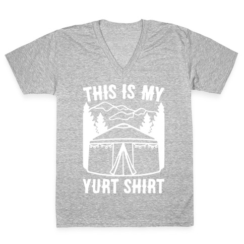 This Is My Yurt Shirt White Print V-Neck Tee Shirt