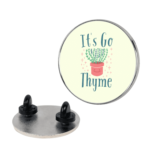 It's Go Thyme pin