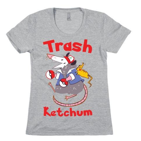 Trash Ketchum Womens T-Shirt