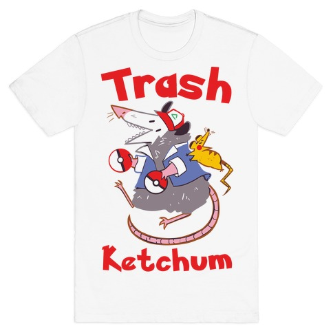 Trash Ketchum T-Shirt