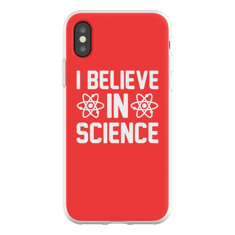 I Believe In Science Phone Flexi-Case