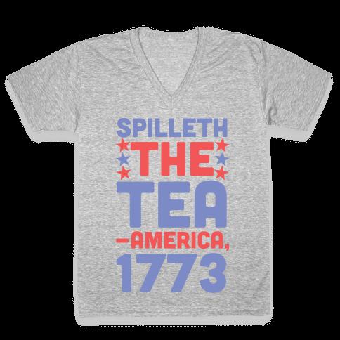 Spilleth the Tea - America, 1773 V-Neck Tee Shirt