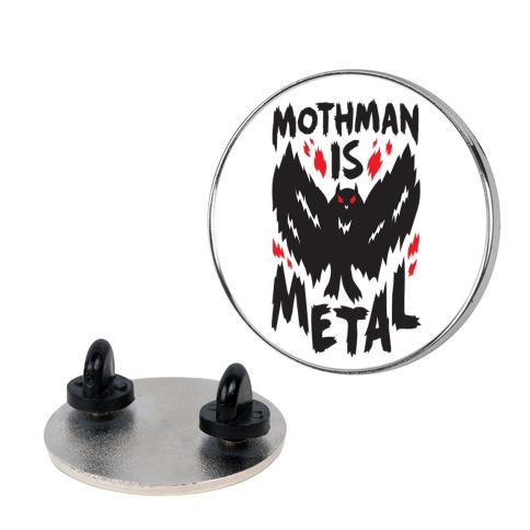 Mothman Is Metal Pin