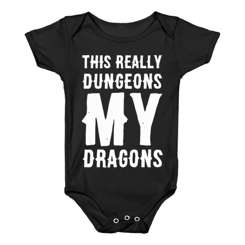 This Really Dungeons My Dragons  Baby Onesy