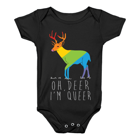 Oh Deer I'm Queer Baby Onesy