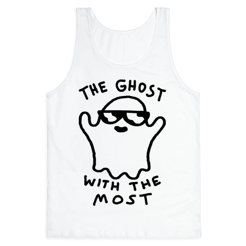 The Ghost With The Most Tank Top