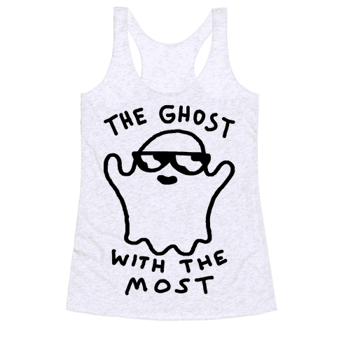 The Ghost With The Most Racerback Tank Top
