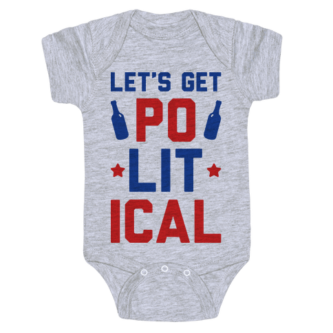 Let's Get PoLITical Baby Onesy