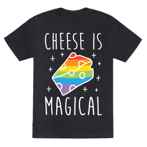 Cheese Is Magical
