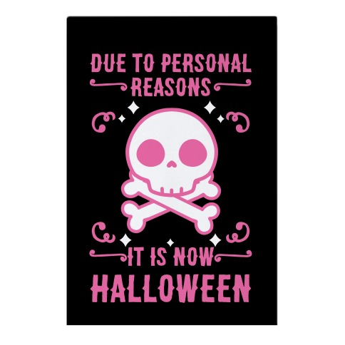 Due To Personal Reasons It Is Now Halloween Skull (Pink) Garden Flag
