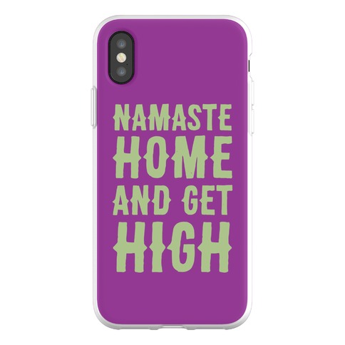 Namaste Home and Get High Phone Flexi-Case