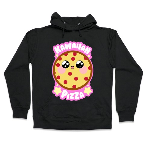 Kawaiian Pizza Hooded Sweatshirt