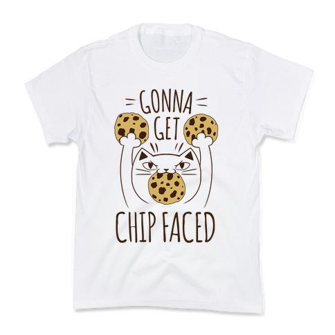Gonna Get Chip Faced Kids T-Shirt
