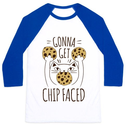 Gonna Get Chip Faced Baseball Tee