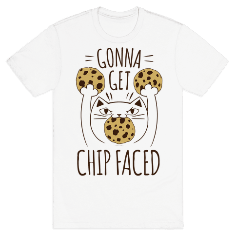 Gonna Get Chip Faced Mens T-Shirt