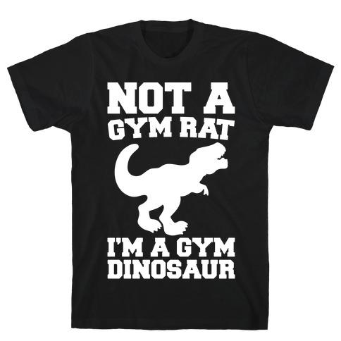 Not A Gym Rat I'm A Gym Dinosaur White Print Mens T-Shirt