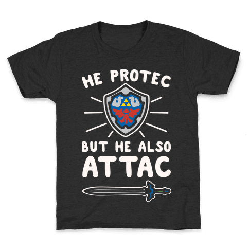 He Protec But He Also Attac Link Parody White Print Kids T-Shirt