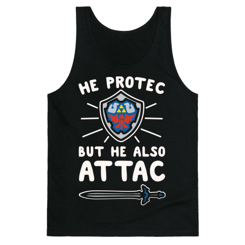 He Protec But He Also Attac Link Parody White Print Tank Top