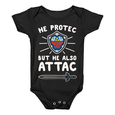 He Protec But He Also Attac Link Parody White Print Baby Onesy