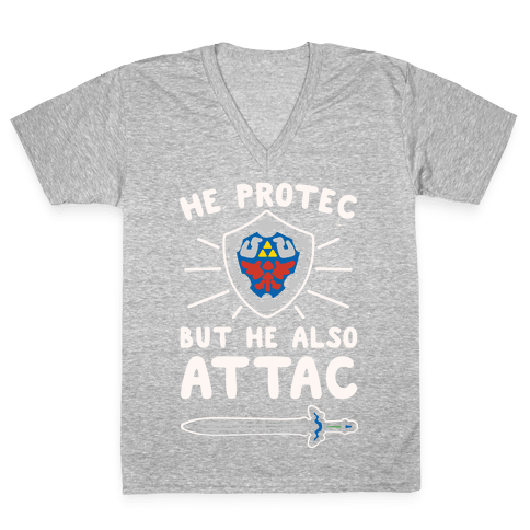He Protec But He Also Attac Link Parody White Print V-Neck Tee Shirt