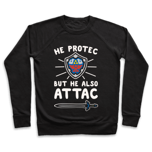 He Protec But He Also Attac Link Parody White Print Pullover