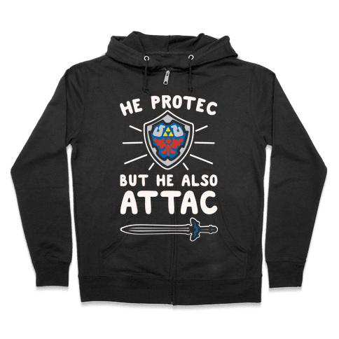 He Protec But He Also Attac Link Parody White Print Zip Hoodie