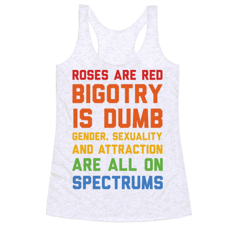 Gender Sexuality And Attraction Are All On Spectrums Racerback Tank Top