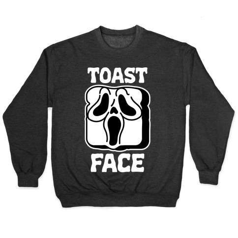 Toast Face  Pullover