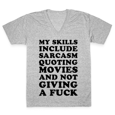 Sarcasm Quoting Movies and Not Giving a F*** V-Neck Tee Shirt