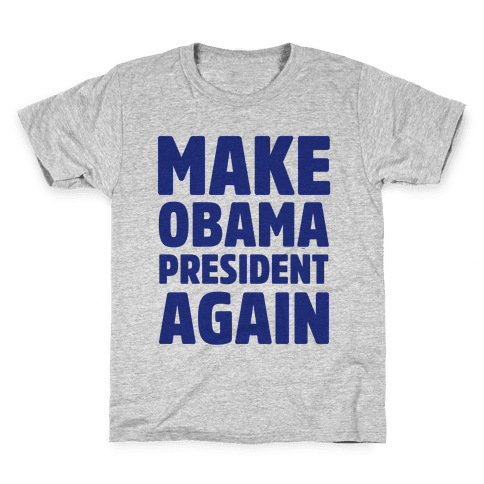 Make Obama President Again Kids T-Shirt