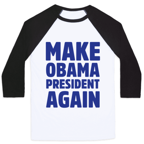 Make Obama President Again Baseball Tee